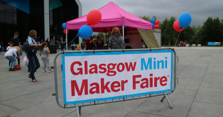 Glasgow Mini Maker Faire