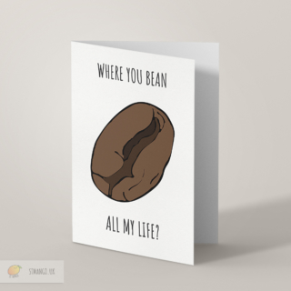 Bean Greetings Card